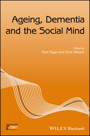 Ageing, Dementia and the Social Mind (1119398010) cover image