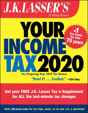 Your Income Tax 2020: For Preparing Your 2019 Tax Return
