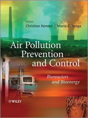 Air Pollution Prevention and Control: Bioreactors and Bioenergy