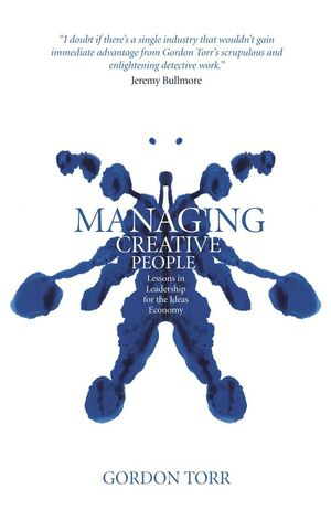 Managing Creative People: Lessons in Leadership for the Ideas Economy (1119995310) cover image