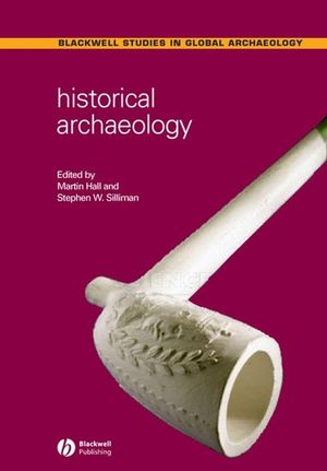 Historical Archaeology (1405107510) cover image