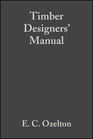 Timber Designers' Manual, 3rd Edition