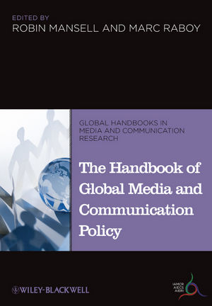 The Handbook of Global Media and Communication Policy (1405198710) cover image