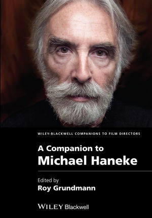 A Companion to Michael Haneke (1444320610) cover image