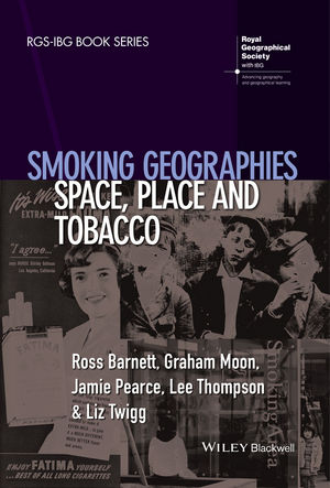 Smoking Geographies: Space, Place and Tobacco (1444361910) cover image