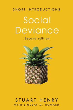 Social Deviance, 2nd Edition