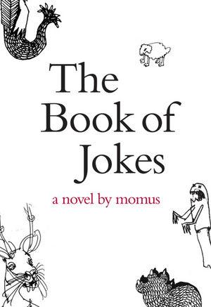The Book of Jokes: A Novel