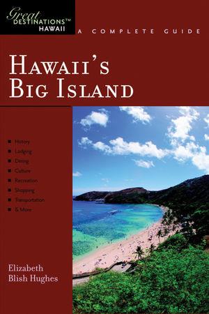 Hawaii's Big Island: Great Destinations