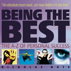 Being the Best: The A-Z of Personal Success (1841125210) cover image