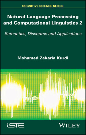 Natural Language Processing and Computational Linguistics 2: Semantics, Discourse and Applications