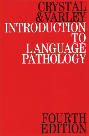 Introduction to Language Pathology, 4th Edition