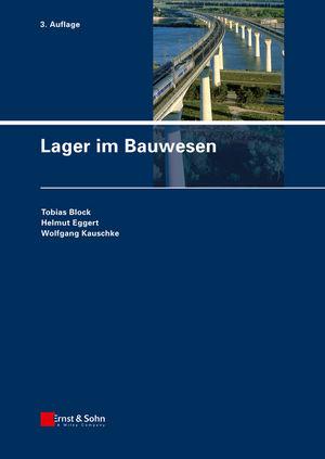 Lager im Bauwesen, 3. Auflage