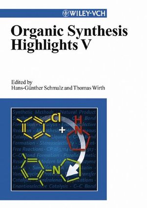 Organic Synthesis Highlights V