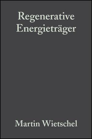 Regenerative Energieträger: Der Beitrag und die Förderung regenerativer Energieträger im Rahmen einer Nachhaltigen Energieversorgung  (3527321810) cover image