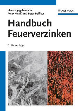 Handbuch Feuerverzinken, 3., vollständig überarbeitete Auflage