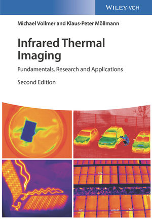 Infrared Thermal Imaging: Fundamentals, Research and Applications, 2nd Edition