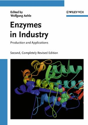 Enzymes in Industry: Products and Applications, 2nd, Completely Revised Edition (3527605010) cover image