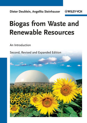 Biogas from Waste and Renewable Resources: An Introduction, 2nd, Revised and Expanded Edition (3527643710) cover image
