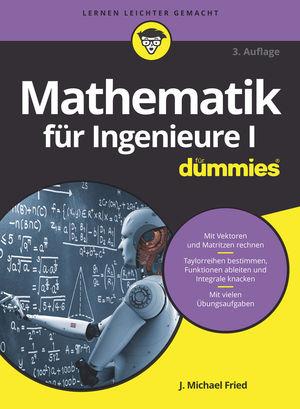 Mathematik für Ingenieure I für Dummies, 3. Auflage