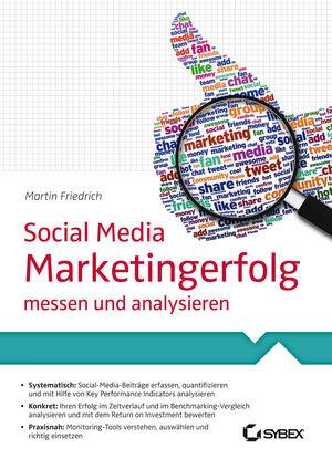 Social Media Marketingerfolg: messen und analysieren
