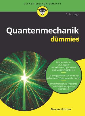 Quantenmechanik für Dummies, 3. Auflage