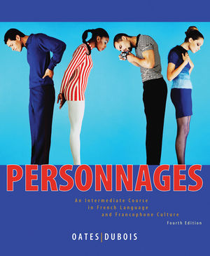 Personnages: An Intermediate Course in French Language and Francophone Culture, 4th Edition (EHEP000310) cover image