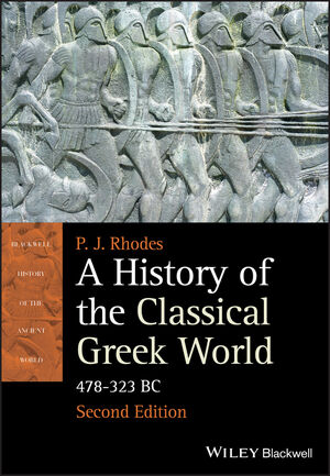 A History of the Classical Greek World: 478 - 323 BC, 2nd Edition (EHEP002110) cover image