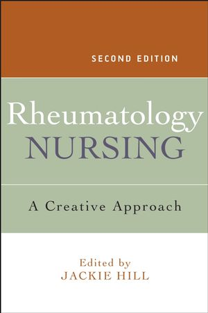 Rheumatology Nursing: A Creative Approach, 2nd Edition (0470019611) cover image