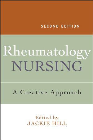 Rheumatology Nursing: A Creative Approach, 2nd Edition
