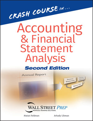 Crash Course in Accounting and Financial Statement Analysis, 2nd Edition