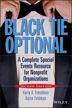 Black Tie Optional: A Complete Special Events Resource for Nonprofit Organizations, 2nd Edition (0470116811) cover image