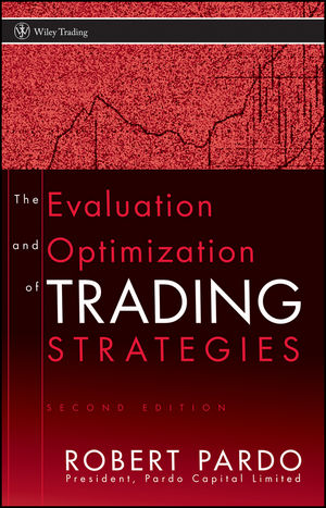 The Evaluation and Optimization of Trading Strategies, 2nd Edition