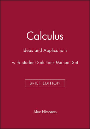 Calculus: Ideas and Applications, Brief Edition with Student Solutions Manual Set