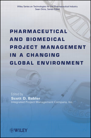 Pharmaceutical and Biomedical Project Management in a Changing Global Environment (0470293411) cover image