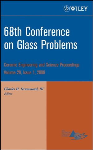 68th Conference on Glass Problems, Volume 29, Issue 1