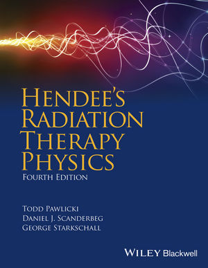 Hendee's Radiation Therapy Physics, 4th Edition