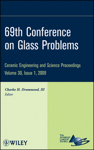 69th Conference on Glass Problems, Volume 30, Issue 1