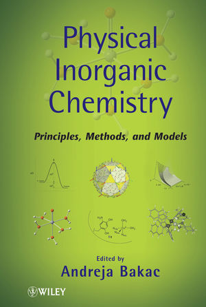 Physical Inorganic Chemistry: Principles, Methods, and Models (0470602511) cover image