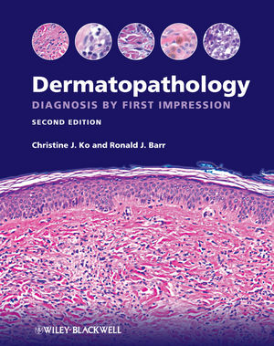Dermatopathology: Diagnosis by First Impression, 2nd Edition (0470657111) cover image