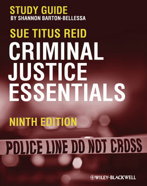 Criminal Justice Essentials, Study Guide, 9th Edition