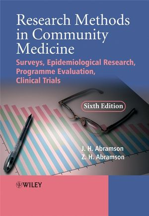 Research Methods in Community Medicine: Surveys, Epidemiological Research, Programme Evaluation, Clinical Trials, 6th Edition (0470986611) cover image