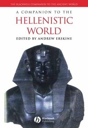 A Companion to the Hellenistic World (0470997311) cover image
