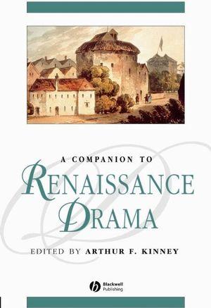 A Companion to Renaissance Drama (0470998911) cover image