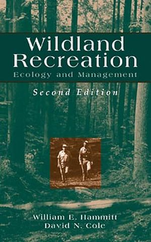 Wildland Recreation: Ecology and Management, 2nd Edition