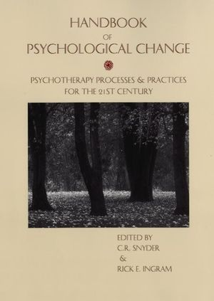 Handbook of Psychological Change: Psychotherapy Processes & Practices for the 21st Century