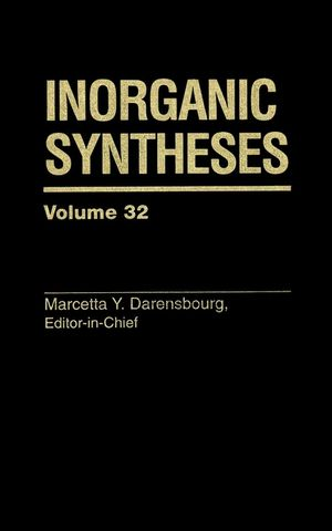 Inorganic Syntheses, Volume 32