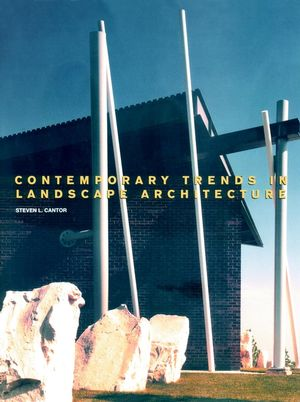 Contemporary Trends in Landscape Architecture (0471287911) cover image