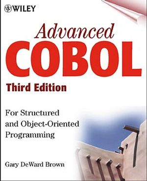 Advanced COBOL for Structured and Object-Oriented Programming, 3rd Edition