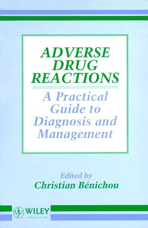 Adverse Drug Reactions: A Practical Guide to Diagnosis and Management (0471942111) cover image