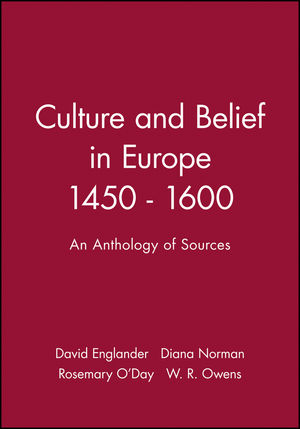 Culture and Belief in Europe 1450 - 1600: An Anthology of Sources